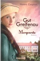 Cover: Gut Greifenau (3) - Morgenröte