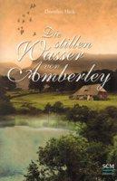 Rezension: Die stillen Wasser von Amberley