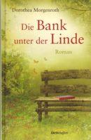 Rezension: Die Bank unter der Linde