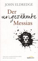 Rezension: Der ungezähmte Messias